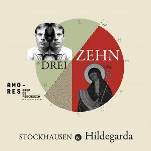 DREIZEHN' Stockhausen&Hildegarda